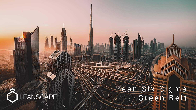 Dubai Leanscape Lean Six Sigma Green Belt Course Leanscape Lean